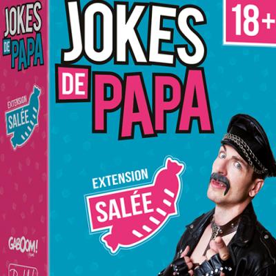 Jokes de Papa: Extension Salée