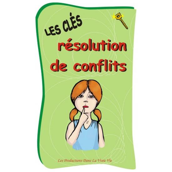 Les clés résolution de conflits