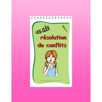Les clés de la résolution de conflits